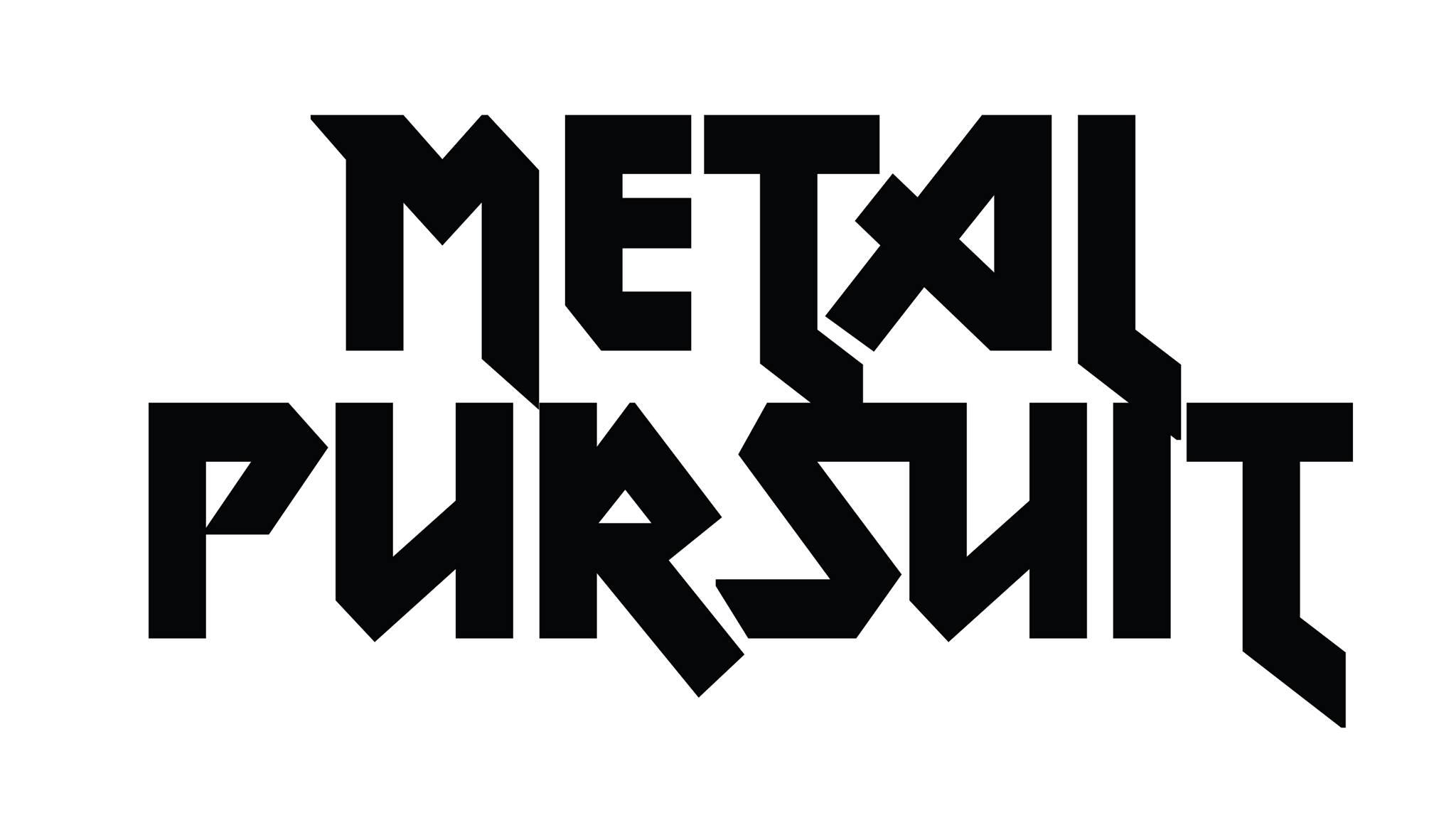 metal pursuit