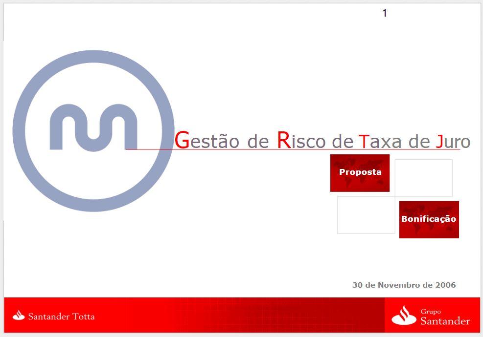 A apresentação que o Santander preparou para a Metro do Porto, a 30 de novembro de 2006